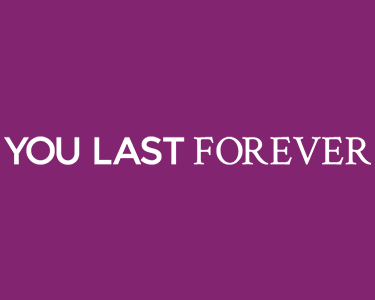 you last forever